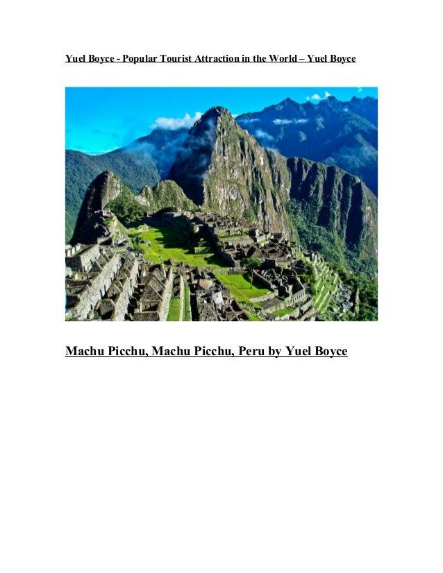 Yuel Boyce - Popular Tourist Attraction in the World – Yuel Boyce Machu Picchu, Machu Picchu, Peru by Yuel Boyce