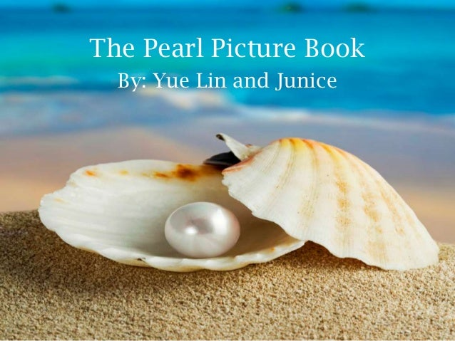 The Pearl Picture BookBy: Yue Lin and Junice