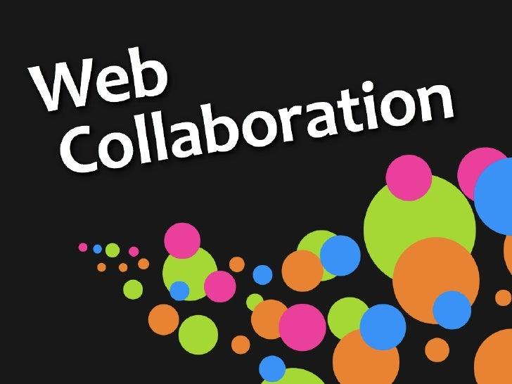Reinventing Web Collaboration