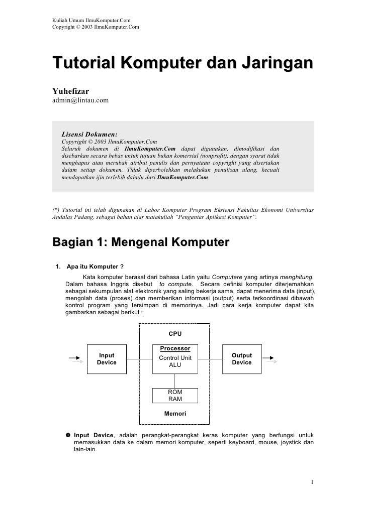 Kuliah Umum IlmuKomputer.Com Copyright © 2003 IlmuKomputer.Com     Tutorial Komputer dan Jaringan Yuhefizar admin@lintau.c...