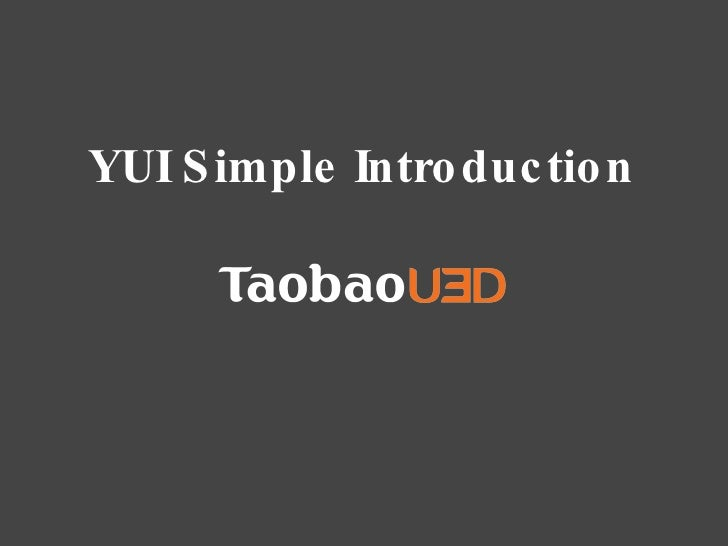YUI Simple Introduction