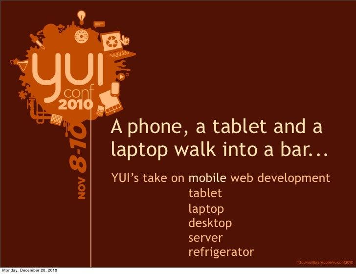 YUIConf 2010, YUI3 and Mobile Web Development