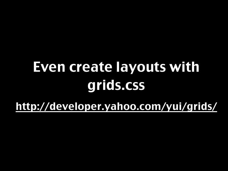 Let's play with grids a bit.