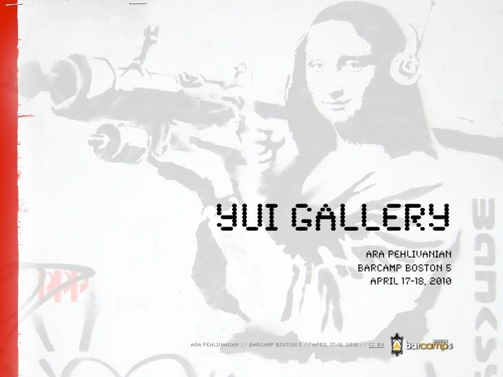 YUI Gallery                                                          Ara Pehlivanian                                      ...