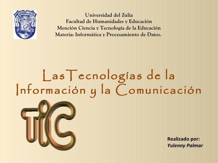 Universidad del Zulia          Facultad de Humanidades y Educación      Mención Ciencia y Tecnología de la Educación      ...