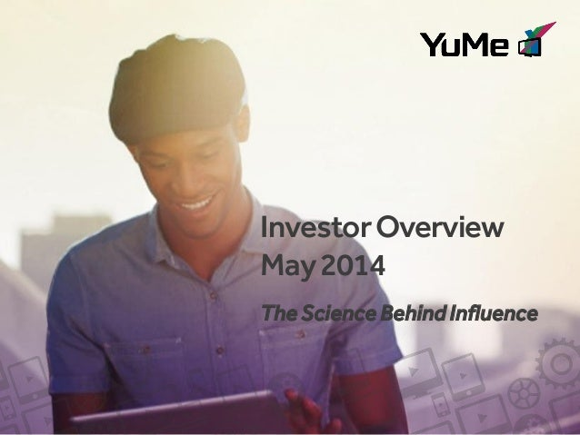 InvestorOverview May2014 The Science Behind Influence