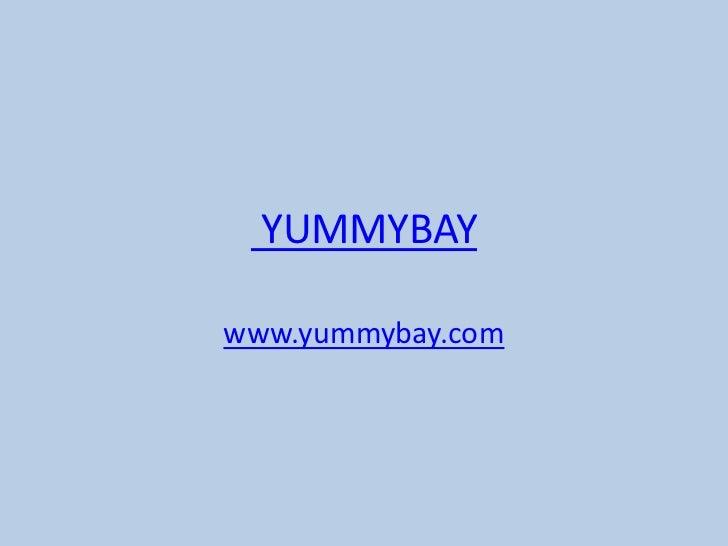 YUMMYBAYwww.yummybay.com