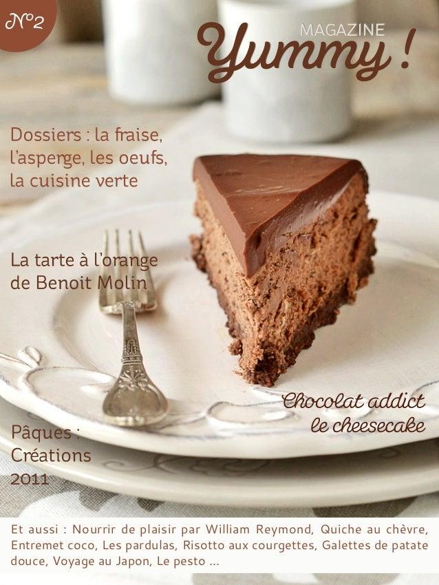 Et aussi : Nourrir de plaisir par William Reymond, Quiche au chèvre, Entremet coco, Les pardulas, Risotto aux courgettes, ...