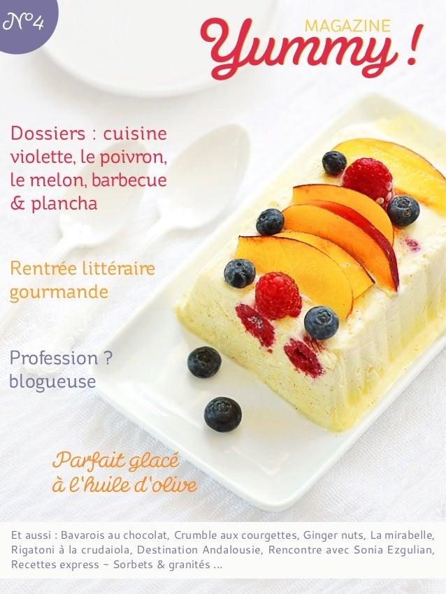 Et aussi : Bavarois au chocolat, Crumble aux courgettes, Ginger nuts, La mirabelle, Rigatoni à la crudaiola, Destination A...