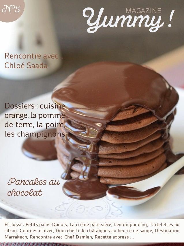 Et aussi : Petits pains Danois, La crème pâtissière, Lemon pudding, Tartelettes au citron, Courges d'hiver, Gnocchetti de ...