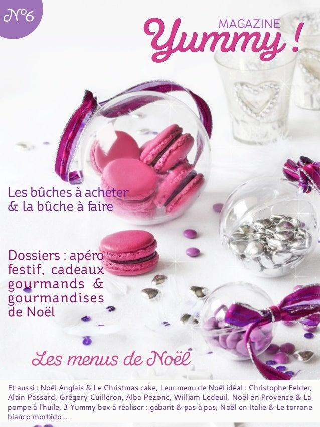Et aussi : Noël Anglais & Le Christmas cake, Leur menu de Noël idéal : Christophe Felder, Alain Passard, Grégory Cuilleron...