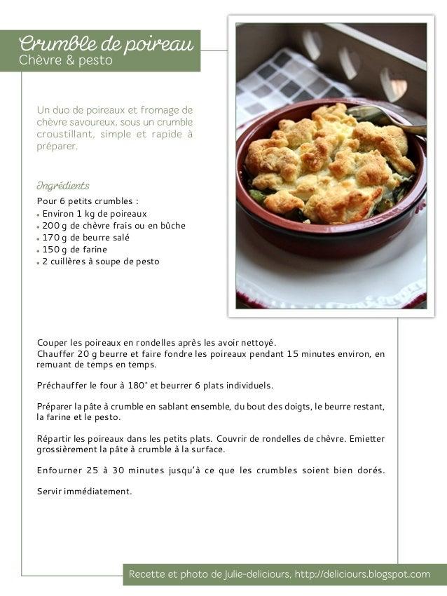 Pour 4 personnes: 750 g de poireaux 5 patates douces de tailles moyennes 1 oignon jaune 1/2 c. à café de graines de cumin ...