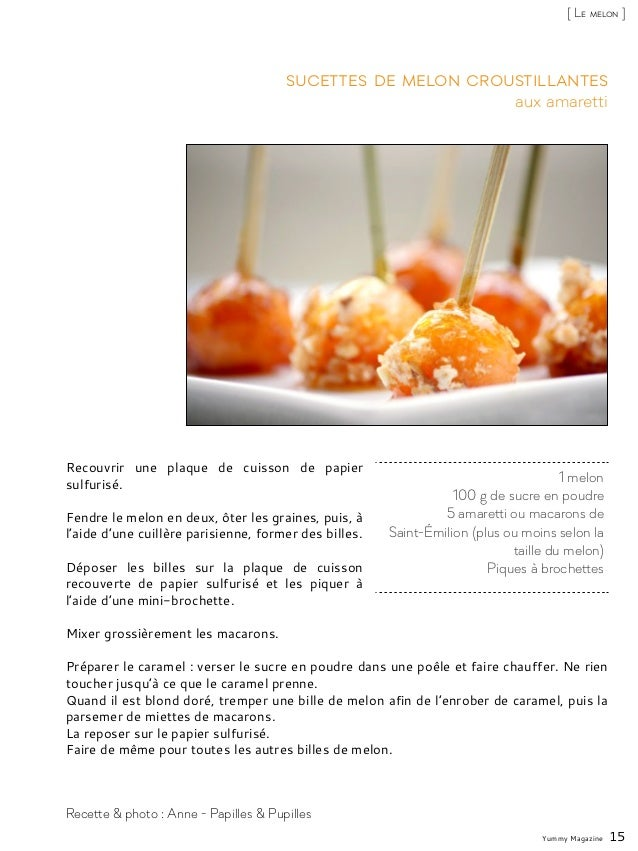 Recouvrir une plaque de cuisson de papier sulfurisé. Fendre le melon en deux, ôter les graines, puis, à l'aide d'une cuill...