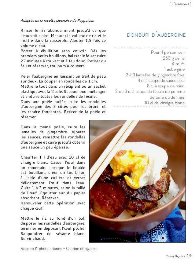 Adaptée de la recette japonaise de Pappatyan Rincer le riz abondamment jusqu'à ce que l'eau soit claire. Mesurer le volume...