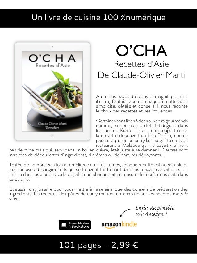 Un livre de cuisine 100 %numérique 101 pages - 2,99 € Au fil des pages de ce livre, magnifiquement illustré, l'auteur abor...