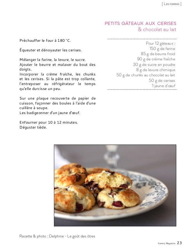 Pour 12 gâteaux : 150 g de farine 85 g de beurre froid 90 g de crème fraîche 30 g de sucre en poudre 8 g de levure chimiqu...
