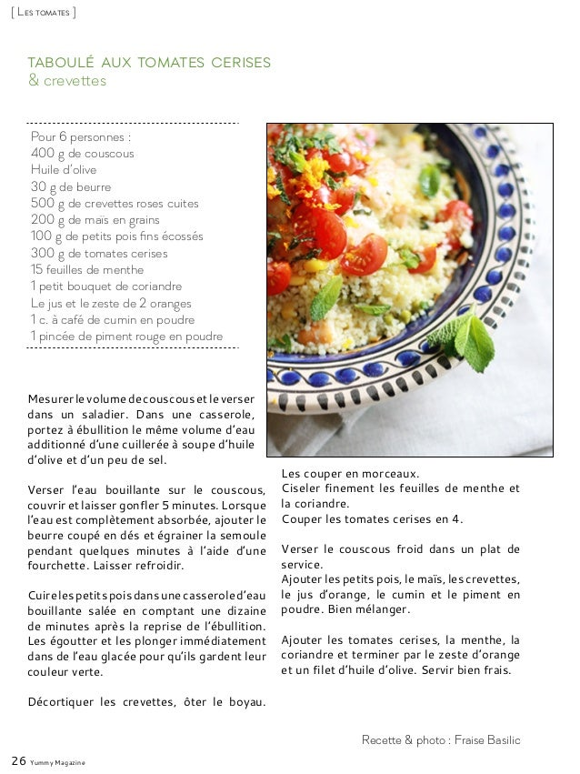 & crevettes Taboulé aux tomates cerises Mesurerlevolumedecouscousetleverser dans un saladier. Dans une casserole, portez à...