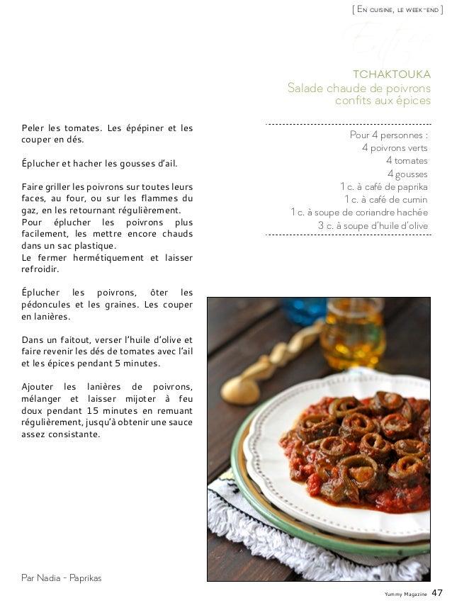 Yummy Magazine 47 [ En cuisine, le week-end ] Par Nadia - Paprikas Pour 4 personnes : 4 poivrons verts 4 tomates 4 gousses...