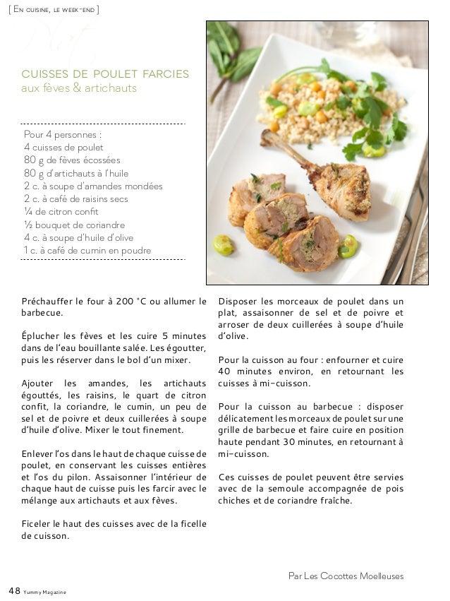 [ En cuisine, le week-end ] Pour 4 personnes : 4 cuisses de poulet 80 g de fèves écossées 80 g d'artichauts à l'huile 2 c....
