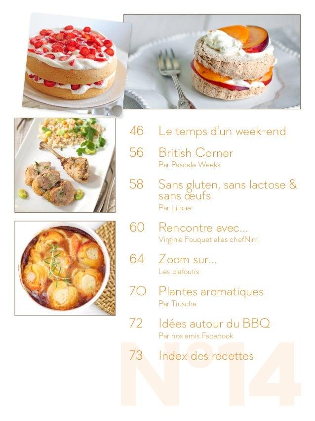 N°14 46  Le temps d'un week-end 56  British Corner  Par Pascale Weeks 58  Sans gluten, sans lactose &  sans œufs ...