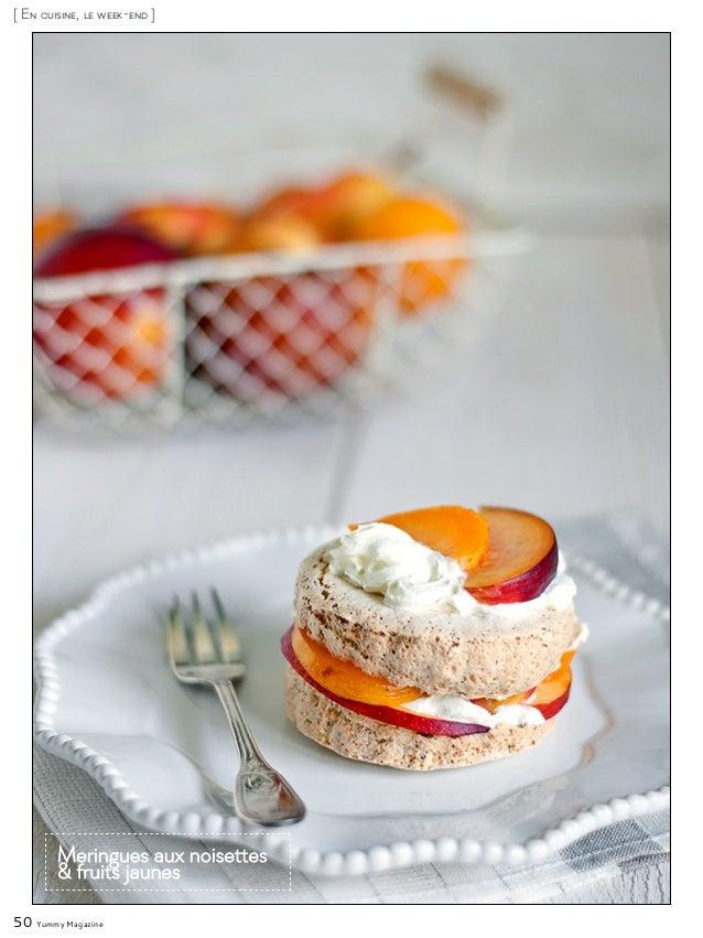 50 Yummy Magazine [ En cuisine, le week-end ] Meringues aux noisettes & fruits jaunes