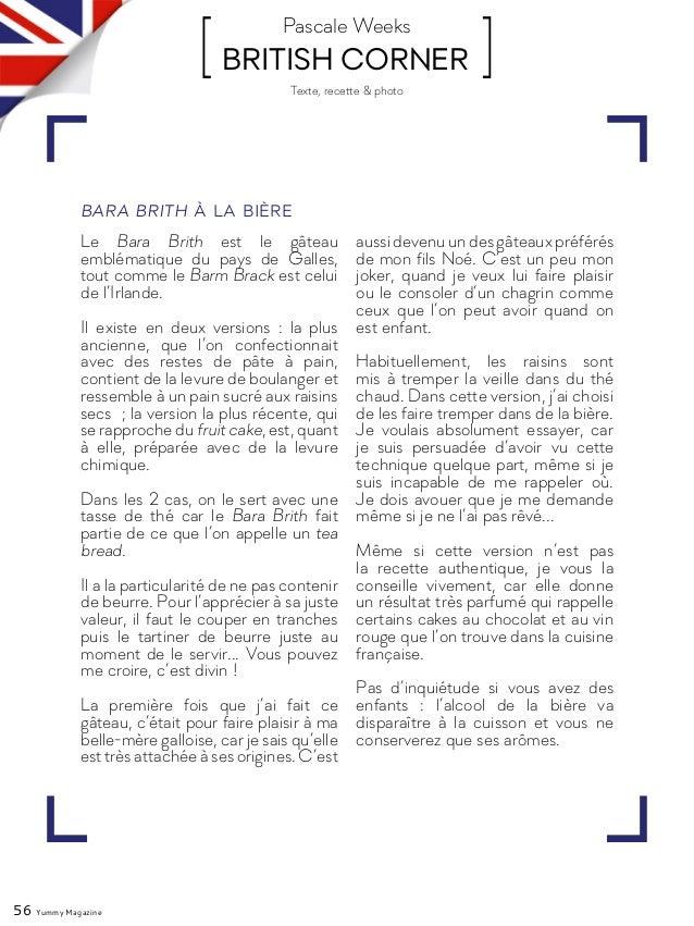 Texte, recette & photo 56 Yummy Magazine [ BRITISH CORNER ]Pascale Weeks Le Bara Brith est le gâteau emblématique du pays ...