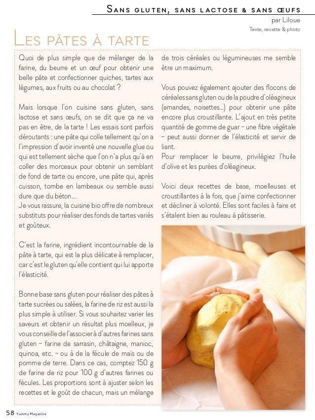 Sans gluten, sans lactose & sans œufs par Liloue 58 Yummy Magazine Les pâtes à tarte Quoi de plus simple que de mélanger d...