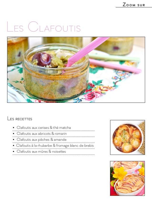 Les recettes • Clafoutis aux cerises & thé matcha • Clafoutis aux abricots & romarin • Clafoutis aux pêches & amande •...