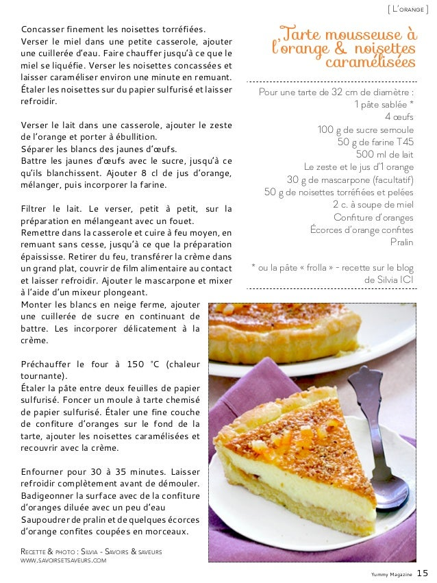 Pour une tarte de 32 cm de diamètre : 1 pâte sablée * 4 œufs 100 g de sucre semoule 50 g de farine T45 500 ml de lait Le z...