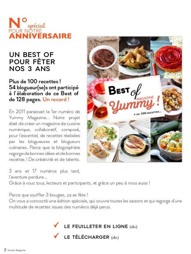 En 2011 paraissait le 1er numéro de Yummy Magazine… Notre projet était de créer un magazine de cuisine numérique, collabor...