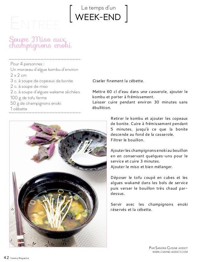 Par Sandra Cuisine addict www.cuisine-addict.com Pour 4 personnes : Un morceau d'algue kombu d'environ 2 x 2 cm 3 c. à sou...
