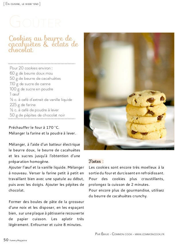 [ En cuisine, le week-end ] Pour 20 cookies environ : 60 g de beurre doux mou 50 g de beurre de cacahuètes 110 g de sucre ...