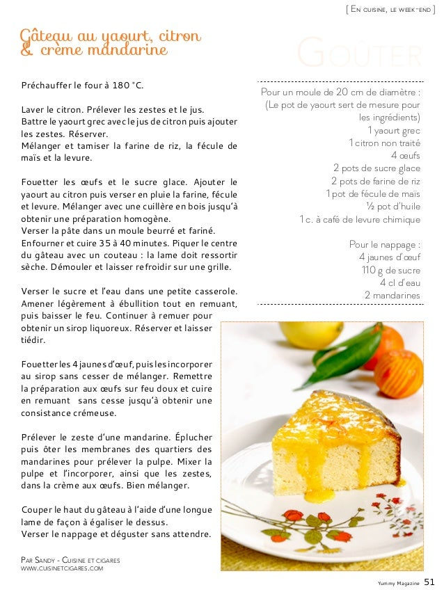 Yummy Magazine 51 [ En cuisine, le week-end ] Par Sandy - Cuisine et cigares www.cuisinetcigares.com Pour un moule de 20 c...