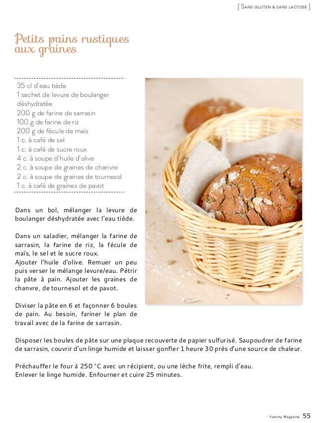 35 cl d'eau tiède 1 sachet de levure de boulanger déshydratée 200 g de farine de sarrasin 100 g de farine de riz 200 g de ...