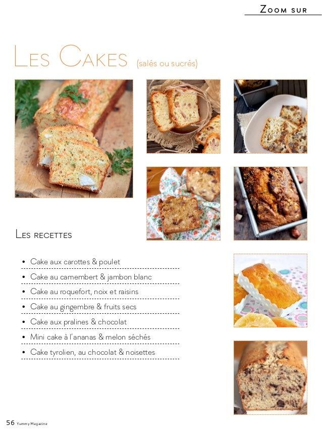 Les recettes • Cake aux carottes & poulet • Cake au camembert & jambon blanc • Cake au roquefort, noix et raisins • Ca...