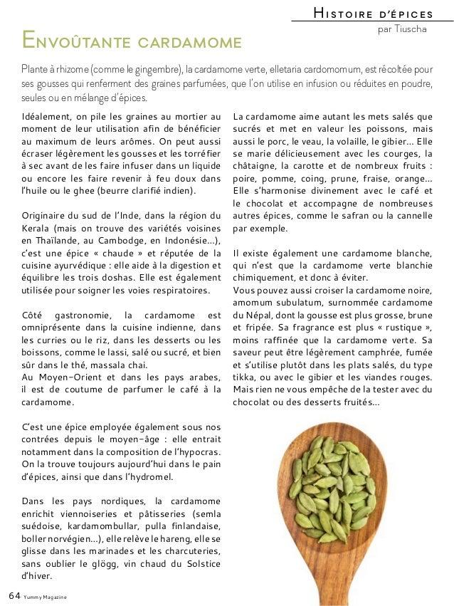 Idéalement, on pile les graines au mortier au moment de leur utilisation afin de bénéficier au maximum de leurs arômes. On...