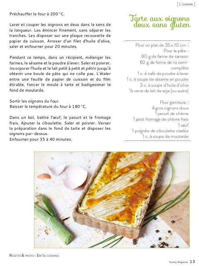 Pour un plat de 35 x 10cm: Pour la pâte: 90g de farine de sarrasin 60g de farine de riz semi- complète 1 c. à café de...