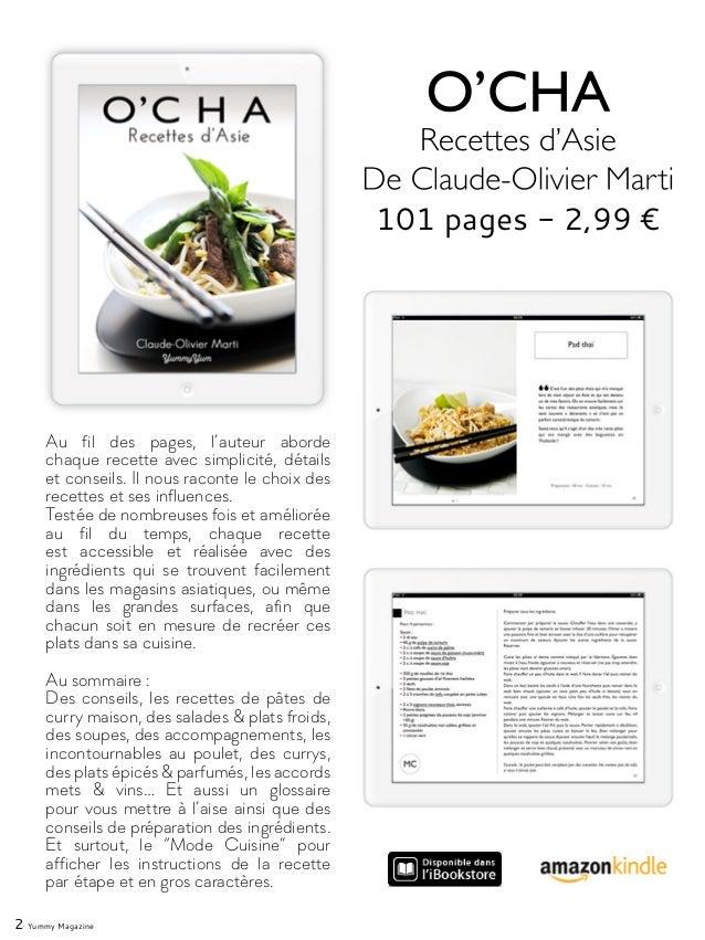 2 Yummy Magazine 101 pages - 2,99 € Au fil des pages, l'auteur aborde chaque recette avec simplicité, détails et conseils....