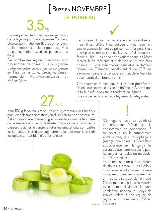 26 Yummy Magazine le poireau [Buzz en NOVEMBRE ] 3,5kg paranetparhabitant,c'estlaconsommation de ce légume plutôt apprécié...
