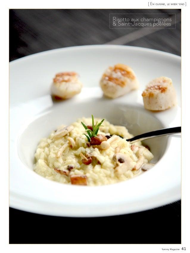 Yummy Magazine 41 [ En cuisine, le week-end ] Risotto aux champignons & Saint-Jacques poêlées