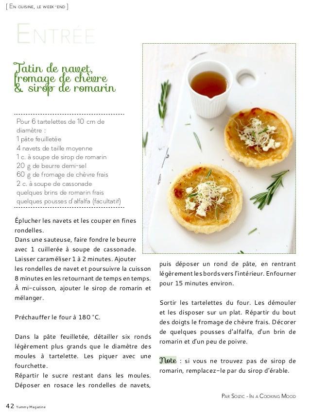 [ En cuisine, le week-end ] Pour 6 tartelettes de 10cm de diamètre: 1 pâte feuilletée 4 navets de taille moyenne 1 c. à ...