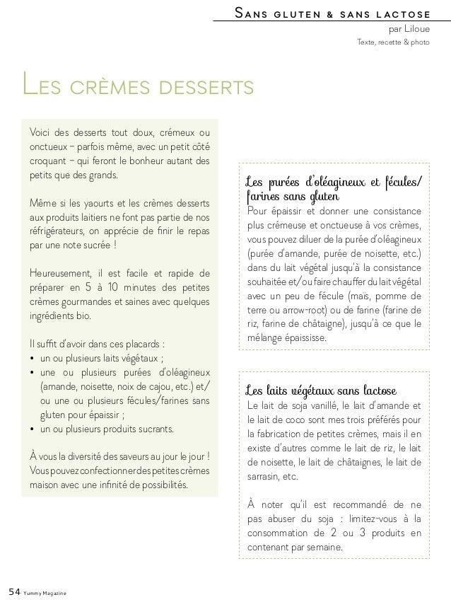 Sans gluten & sans lactose par Liloue 54 Yummy Magazine Les crèmes desserts Voici des desserts tout doux, crémeux ou onctu...