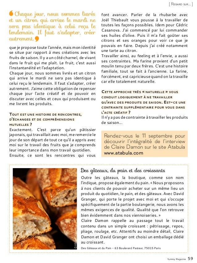 Des gâteaux, du pain et des croissants Outre les gâteaux, la boutique, comme son nom l'indique, propose également du pain....