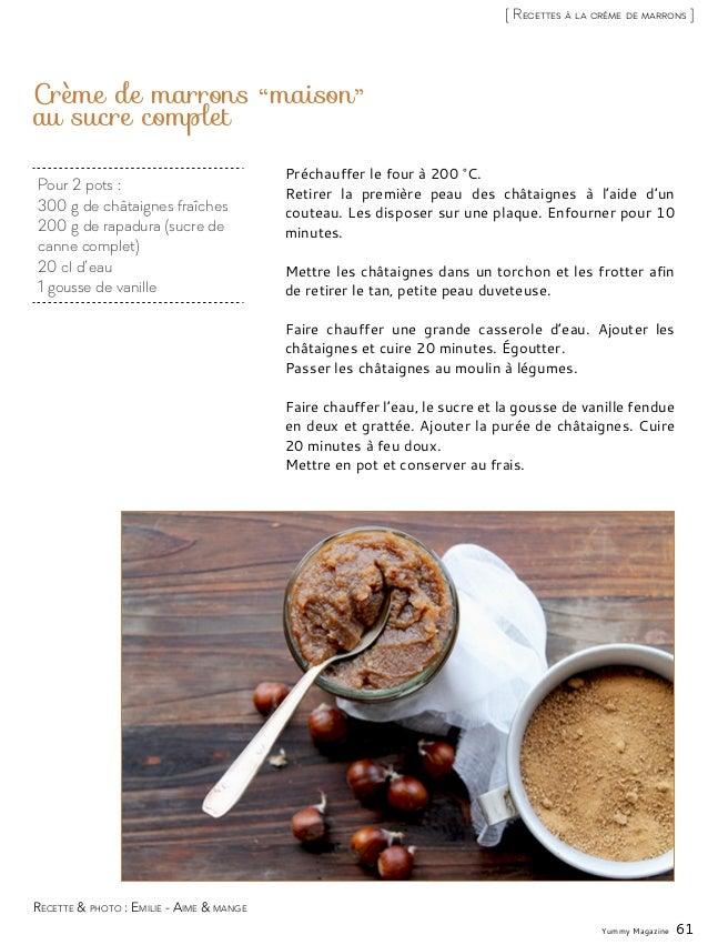 Pour 2 pots : 300 g de châtaignes fraîches 200 g de rapadura (sucre de canne complet) 20 cl d'eau 1 gousse de vanille Crèm...