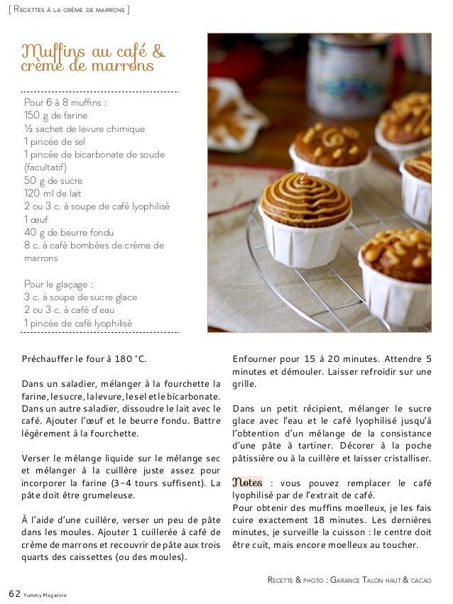 Muffins au café & crème de marrons Préchauffer le four à 180°C. Dans un saladier, mélanger à la fourchette la farine,lesu...