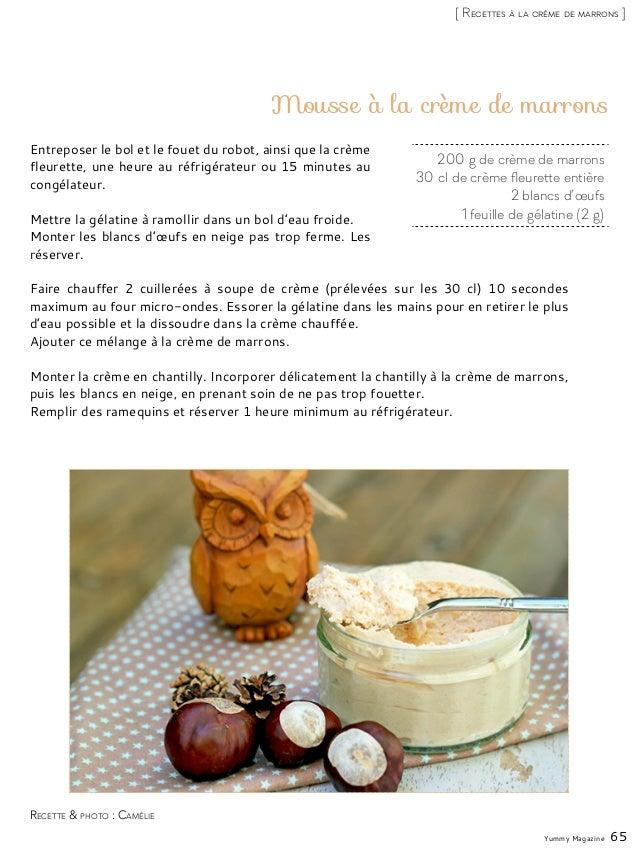 200g de crème de marrons 30cl de crème fleurette entière 2 blancs d'œufs 1 feuille de gélatine (2g) Mousse à la crème d...