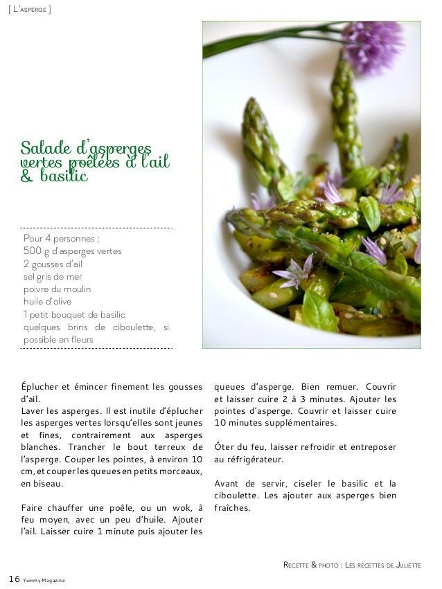 Pour 4 personnes : 500 g d'asperges vertes 2 gousses d'ail sel gris de mer poivre du moulin huile d'olive 1 petit bouquet ...