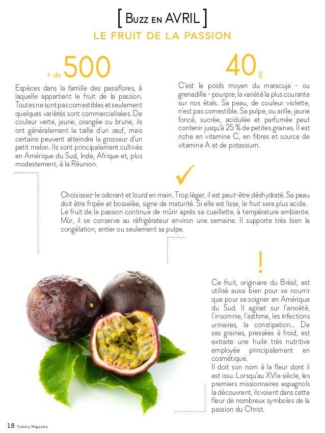 18 Yummy Magazine le fruit de la passion [Buzz en AVRIL ] + de 500Espèces dans la famille des passiflores, à laquelle appa...
