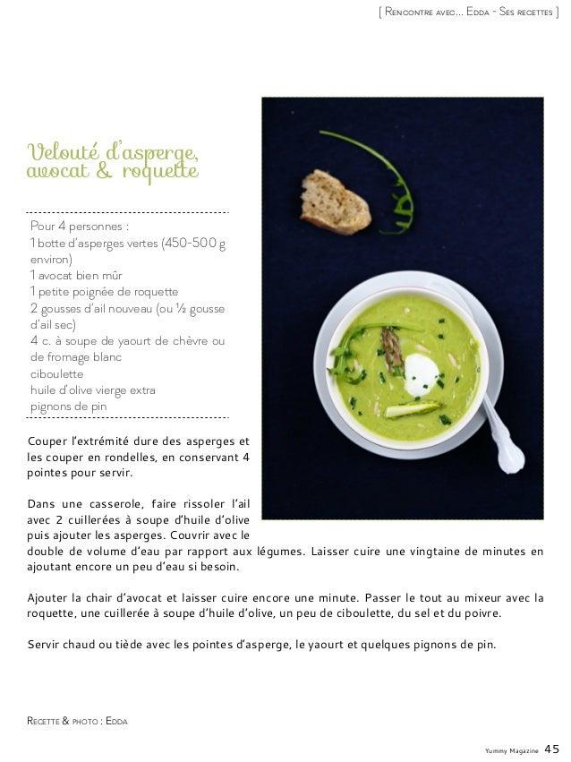 Yummy Magazine 45 [ Rencontre avec... Edda - Ses recettes ] Pour 4 personnes : 1 botte d'asperges vertes (450-500 g enviro...
