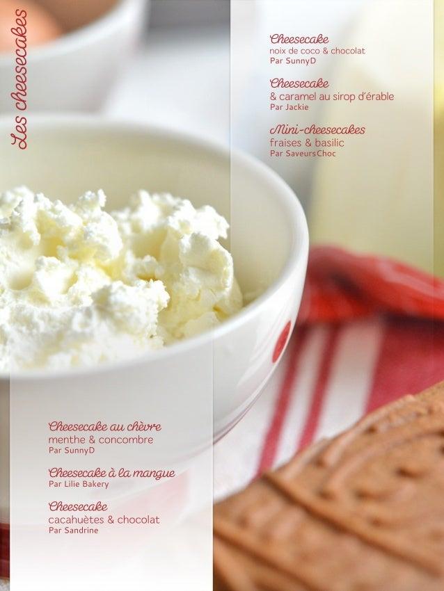 Elisecooks, http://elisecooks.blogspot.fr Isa, http://pourquoi-pas-isa.blogspot.fr Sandy, www.cuisinetcigares.com Lovkooki...